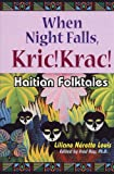img - for When Night Falls, Kric! Krac!: Haitian Folktales (World Folklore Series) book / textbook / text book