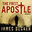The First Apostle Audiobook by James Becker Narrated by Philip Franks