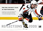 Reflections 2009: The NHL Hockey Year...