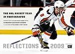 Reflections 2009: The NHL Hockey Year...