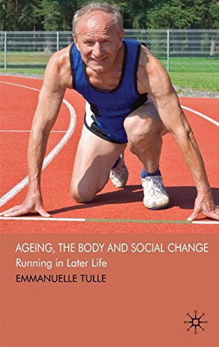 Ageing, The Body and Social Change: Running in Later Life: 0