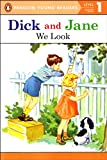 We Look (Dick and Jane)
