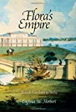 img - for Flora's Empire: British Gardens in India (Penn Studies in Landscape Architecture) book / textbook / text book