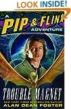 Trouble Magnet (Pip & Flinx series Book 11)