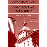 By J. Edwin Benton - Government and Politics in Florida: 3rd (third) Edition