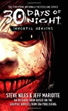 Immortal Remains: 30 Days of Night (0743496523) by Niles, Steve; Mariotte, Jeff