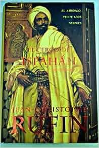 El Cerco de Ispahan (Spanish Edition): Jean-Christophoe