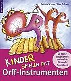 Kinder spielen mit Orff-Instrumenten: 55 Klanggeschichten und weiterführende Spielideen title=