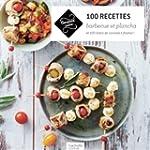 100 recettes barbecue et plancha: 100...