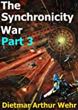 img - for The Synchronicity War Part 3 book / textbook / text book
