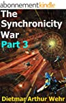 The Synchronicity War Part 3 (English...