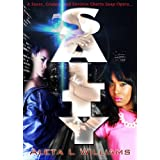 Salty: A Ghetto Soap Opera (A Ghetto Soap Opera  Book 1) ~ Aleta Williams