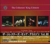 コレクターズ・キング・クリムゾン vol.10
