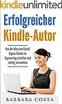 Erfolgreicher Kindle-Autor: Von der I...