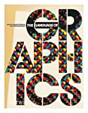 The Language of Graphics (081091252X) by Edward Booth-Clibborn