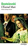 L'éternel mari par Dostoïevski