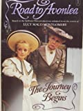 The Journey Begins (Road to Avonlea, No.1) (0006470335) by Montgomery, Lucy Maud