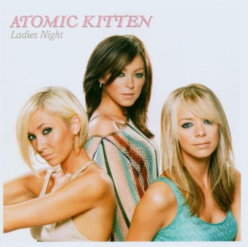 Atomic Kitten - Ladies Night (Album Sampler) - Zortam Music