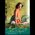 Magic Study (       UNABRIDGED) by Maria V. Snyder Narrated by Gabra Zackman