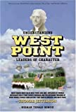 Understanding West Point: What Cadets Must Do at West Point, and Why