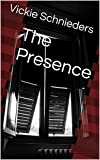img - for The Presence book / textbook / text book