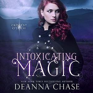 Intoxicating Magic Audiobook