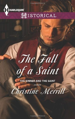 Image of The Fall of a Saint (Harlequin Historical\The Sinner and the Saint)