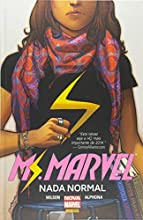 Ms. Marvel. Nada Normal - Volume 1