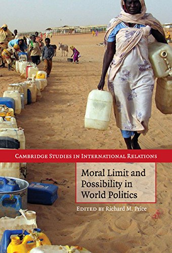 Moral Limit and Possibility in World Politics (Cambridge Studies in International Relations)