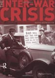 img - for The Inter-War Crisis: Revised 2nd Edition (Seminar Studies) book / textbook / text book