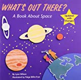 Whats Out There?: A Book about Space (Reading Railroad)