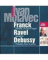 César Franck - Maurice Ravel - Claude Debussy