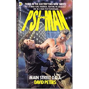 Psi-Man 03: Main Street D.O.A. Peter David