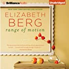 Range of Motion Audiobook by Elizabeth Berg Narrated by Tanya Eby
