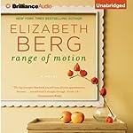 Range of Motion | Elizabeth Berg