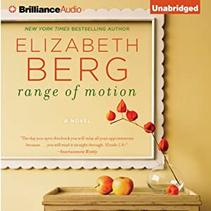 Range of Motion | [Elizabeth Berg]