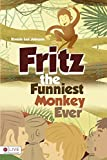 img - for Fritz the Funniest Monkey Ever book / textbook / text book