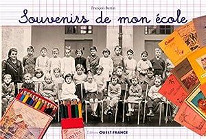 """Afficher """"Souvenirs de mon école"""""""