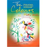 The Colours in Me: Writing and Poetry by Adopted Children and Young Peopleby Perlita Harris