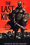 The Last King: Rome's Greatest Enemy (0312275390) by Ford, Michael Curtis