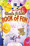 Uncle John's Book of Fun Bathroom Reader for Kids Only! (Uncle Johns Bathroom Readers)