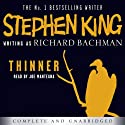 Thinner (       UNABRIDGED) by Stephen King Narrated by Joe Mantegna
