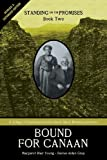 img - for Standing on the Promises, Book Two: Bound for Canaan (Revised & Expanded) book / textbook / text book