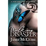 Walking Disaster: A Novel ~ Jamie McGuire
