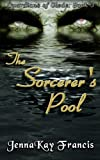 The Guardians of Glede Book 3: The Sorcerer's Pool