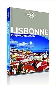 Amazon.fr Lisbonne En quelques jours 3ed Lonely Planet LONELY