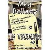 TV Tycoons (TV Love Book 0) ~ Meg Bellamy