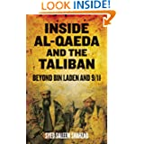 Inside Al-Qaeda and the Taliban: Beyond Bin Laden and 9/11