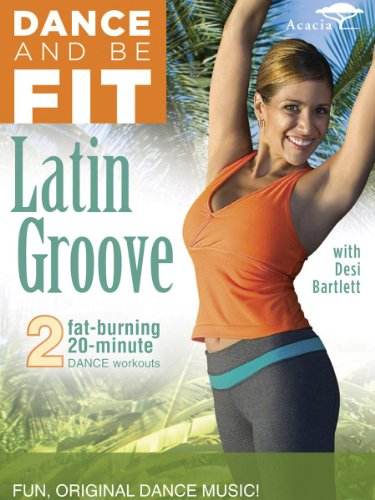Dance & Be Fit: Latin Groove