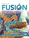 img - for Fusi n: Comunicaci n y cultura plus MySpanish Lab with Pearson eText---Access card Package (one semester access) (2nd Edition) book / textbook / text book